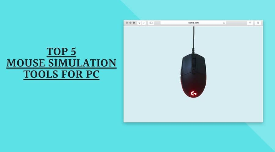 Top 5 Mouse Simulation Tools for PC